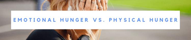 emotional hunger vs. physical hunger(1).png